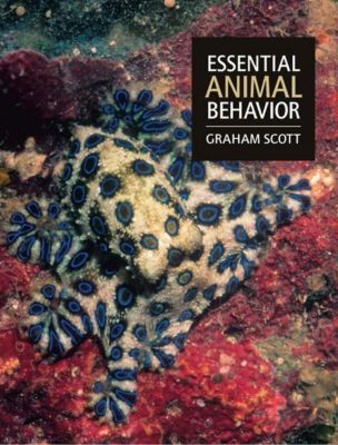 Essential Animal Behavior, Graham Scott