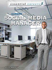 Essential Careers: A Career as a Social Media Manager, Jeff Mapua