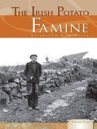Essential Events Set 3: Irish Potato Famine, Joseph R. O'Neill