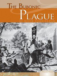 Essential Events Set 6: Bubonic Plague, Kevin Cunningham