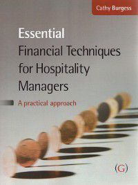 Essential Financial Techniques for Hospitality Managers, Cathy Burgess