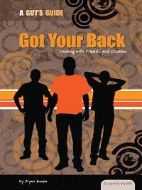 Essential Health: A Guy's Guide: Got Your Back, Ryan Basen