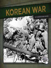 Essential Library of American Wars: Korean War, Shannon Baker Moore