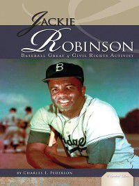 Essential Lives Set 3: Jackie Robinson, Charles E. Pederson