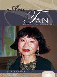 Essential Lives Set 4: Amy Tan, Tamra Orr