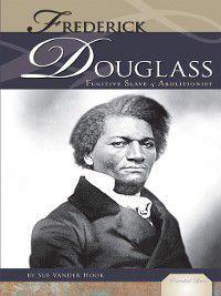 Essential Lives Set 5: Frederick Douglass, Sue Vander Hook