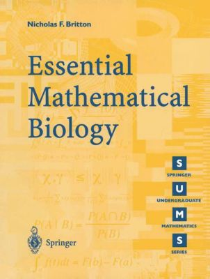 Essential Mathematical Biology, Nicholas F. Britton