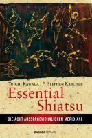 Essential Shiatsu, Yuichi Kawada, Stephen Karcher