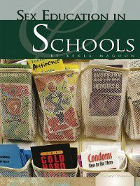 Essential Viewpoints Set 4: Sex Education in Schools, Kekla Magoon