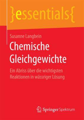 essentials: Chemische Gleichgewichte, Susanne Langbein