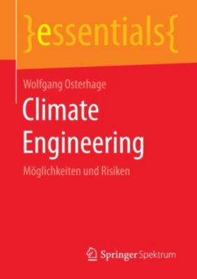 essentials: Climate Engineering, Wolfgang Osterhage