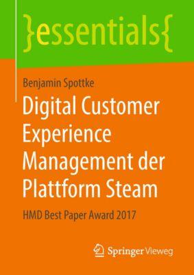essentials: Digital Customer Experience Management der Plattform Steam, Benjamin Spottke