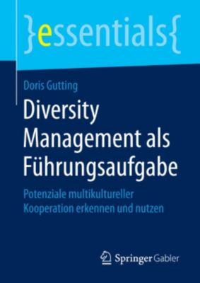 essentials: Diversity Management als Führungsaufgabe, Doris Gutting