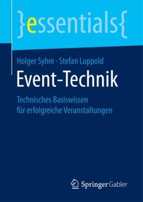 essentials: Event-Technik, Stefan Luppold, Holger Syhre
