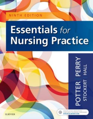 Essentials for Nursing Practice - E-Book, Patricia A. Potter, Anne Griffin Perry, Amy Hall, Patricia Stockert