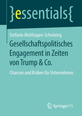 essentials: Gesellschaftspolitisches Engagement in Zeiten von Trump & Co., Stefanie Molthagen-Schnöring