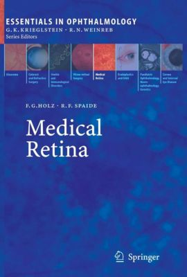 Essentials in Ophthalmology: Medical Retina
