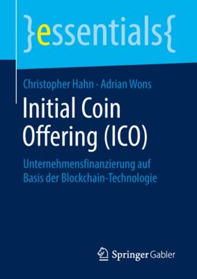 essentials: Initial Coin Offering (ICO), Christopher Hahn, Adrian Wons