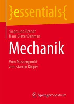 essentials: Mechanik, Siegmund Brandt, Hans Dieter Dahmen