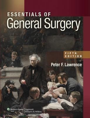 Essentials of General Surgery, Peter F. Lawrence