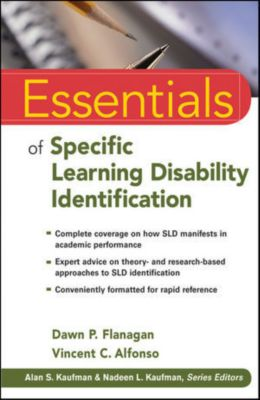 Essentials of Psychological Assessment: Essentials of Specific Learning Disability Identification, Vincent C. Alfonso, Dawn P. Flanagan