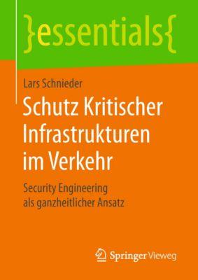 essentials: Schutz Kritischer Infrastrukturen im Verkehr, Lars Schnieder