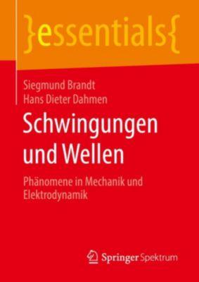 essentials: Schwingungen und Wellen, Siegmund Brandt, Hans Dieter Dahmen