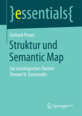 essentials: Struktur und Semantic Map, Gerhard Preyer
