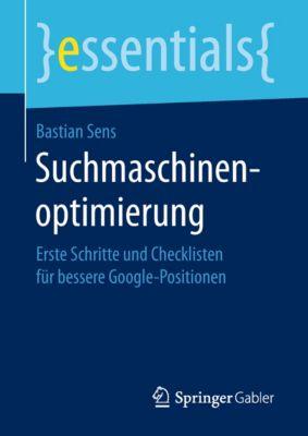 essentials: Suchmaschinenoptimierung, Bastian Sens