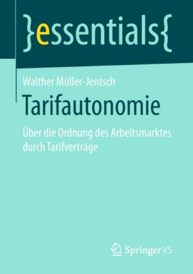 essentials: Tarifautonomie, Walther Müller-Jentsch