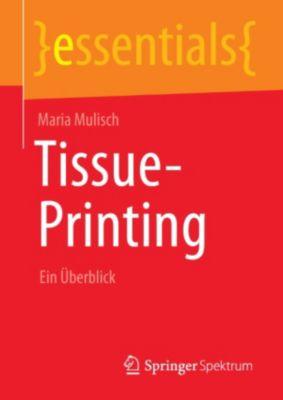 essentials: Tissue-Printing, Maria Mulisch