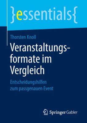 essentials: Veranstaltungsformate im Vergleich, Thorsten Knoll