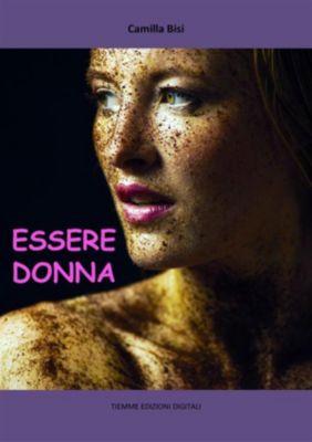 Essere Donna, Camilla Bissi