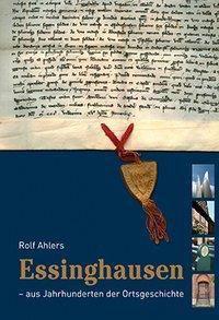 Essinghausen - aus Jahrhunderten der Ortsgeschichte, Rolf Ahlers