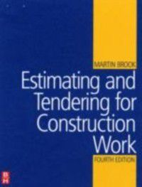 Estimating and Tendering for Construction Work, Martin Brook