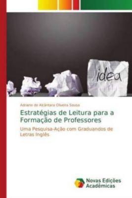 Estratégias de Leitura para a Formação de Professores, Adriano de Alcântara Oliveira Sousa