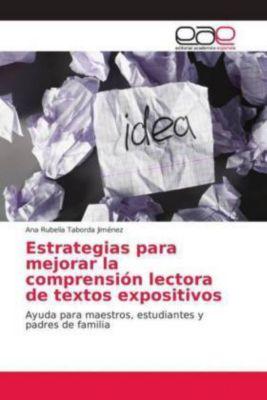Estrategias para mejorar la comprensión lectora de textos expositivos, Ana Rubelia Taborda Jiménez