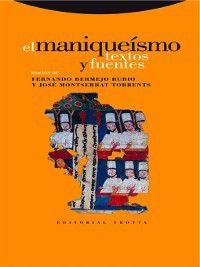 Estructuras y Procesos. Religión: El maniqueísmo, Fernando Bermejo Rubio