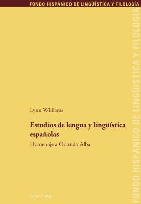 Estudios de lengua y lingüística españolas