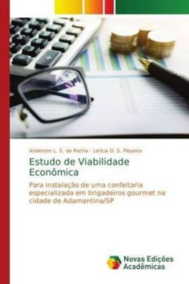 Estudo de Viabilidade Econômica, Anderson L. S. da Rocha, Letícia D. S. Piqueira