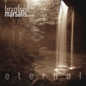 Eternal, Branford Quartet Marsalis
