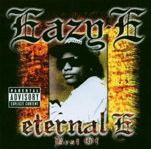 Eternal E: Best Of Eazy-E, Eazy-E