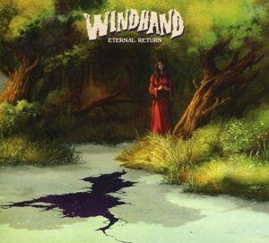 Eternal Return, Windhand