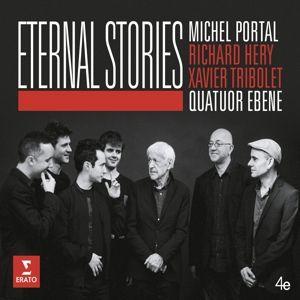 Eternal Stories, Quatuor Ébène, Michel Portal