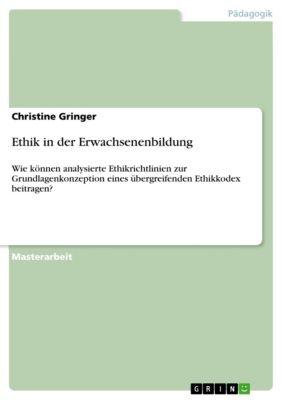 Ethik in der Erwachsenenbildung, Christine Gringer