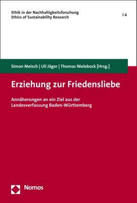 Ethik in der Nachhaltigkeitsforschung | Ethics of sustainability research: Erziehung zur Friedensliebe