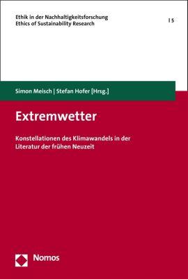 Ethik in der Nachhaltigkeitsforschung | Ethics of sustainability research: Extremwetter