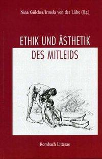 Ethik und Ästhetik des Mitleids