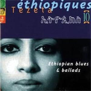 Ethiopiques 10/Tezeta Blues And Ballads, Diverse Interpreten