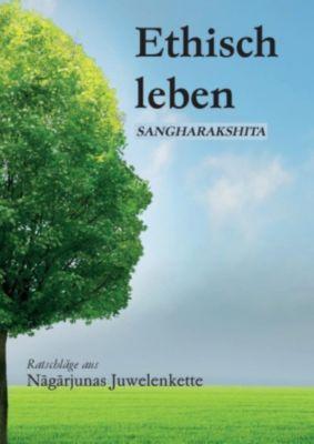 Ethisch leben, Sangharakshita